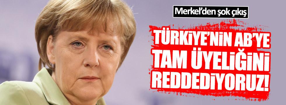 Merkel: Türkiye'nin AB'ye tam üyeliğine karşıyız