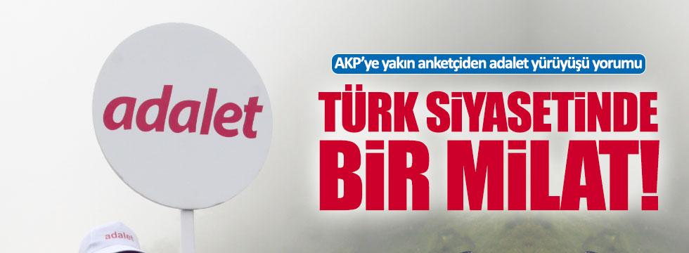 AKP'li anketçiden Adalet Yürüyüşü yorumu: Milat olur !