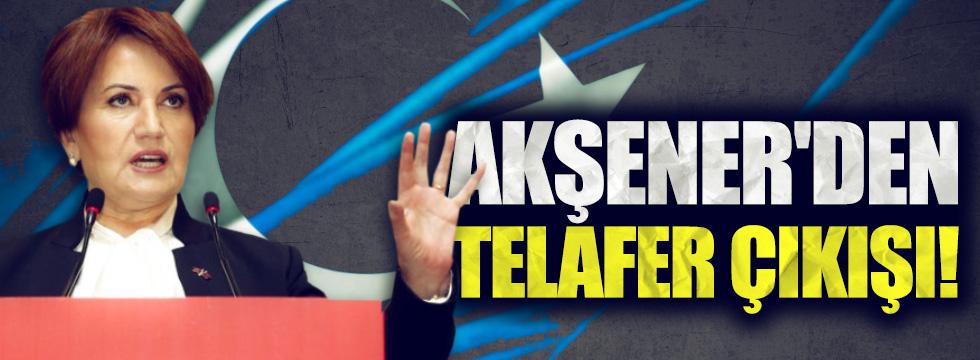 Meral Akşener'den Telafer çıkışı