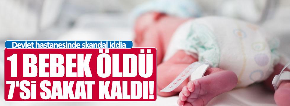 Hastanede skandal: 1 bebek öldü 4 bebek sakat kaldı