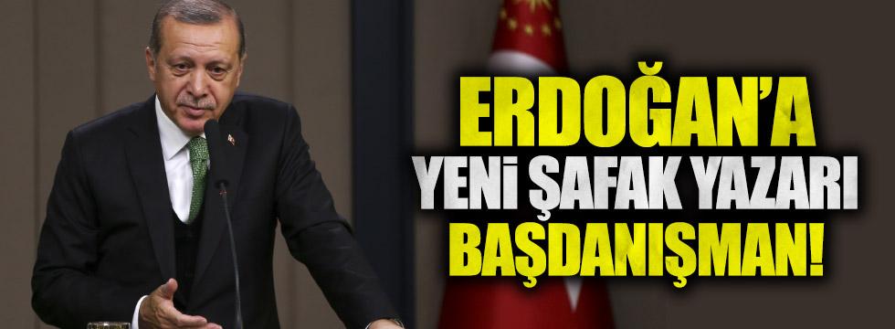 Erdoğan'a Yeni Şafak yazarı Başdanışman
