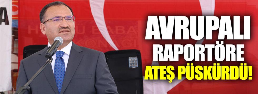 Bakan Bozdağ, Avrupalı raportörlere ateş püskürdü!