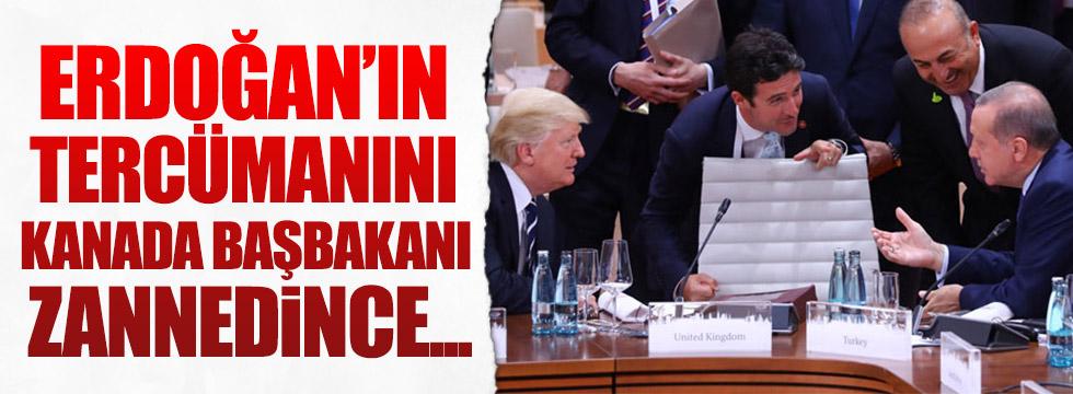 Erdoğan'ın tercümanını Kanada Başbakanı sanınca..