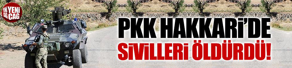 PKK'lılar Hakkari'de sivilleri öldürdü