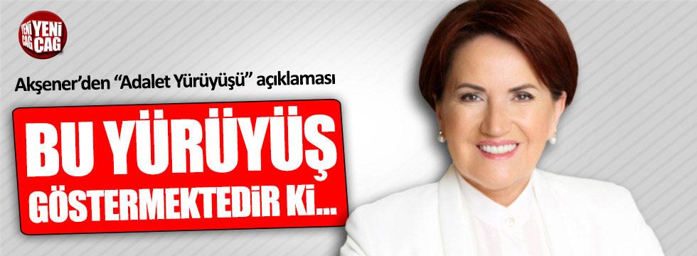 """Meral Akşener'den """"Adalet Yürüyüşü"""" açıklaması"""