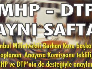 MHP-DTP  aynı safta