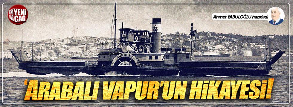 Arabalı vapur dünyada ilk İstanbul'da kullanıldı