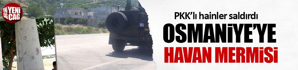 PKK'lı hainler Osmaniye'ye havan mermisi attılar