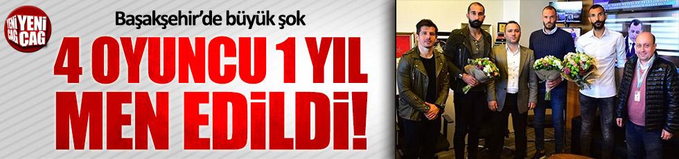 Başakşehir'in 4 futbolcusuna 1 yıl men