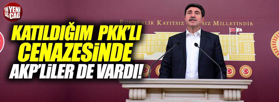 Altan Tan: Katıldığım PKK'lı cenazesinde AKP'liler de vardı!
