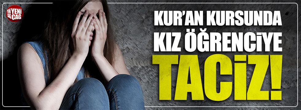 Kur'an kursunda imamdan kız öğrenciye taciz