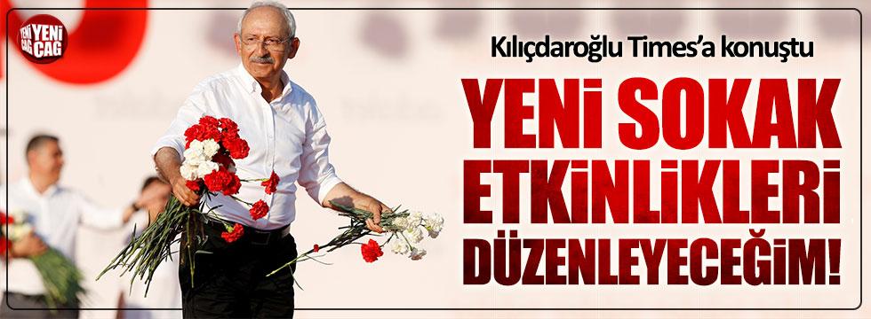 Kılıçdaroğlu: Sokak etkinlikleri devam edecek