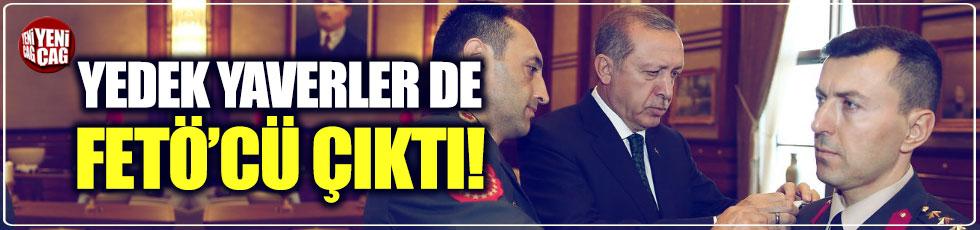Erdoğan'ın yedek yaverleri de FETÖ'cü çıktı
