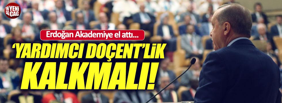 Erdoğan 'Akademiye' el attı