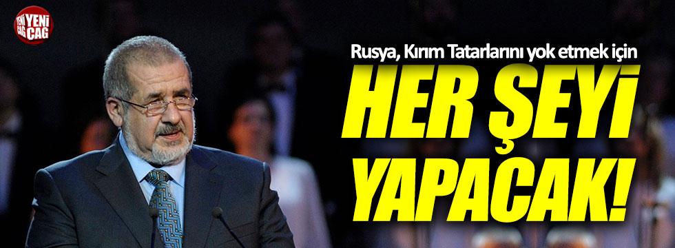 """""""Rusya, Kırım Tatarlarını yok etmek için her şeyi yapacak!"""""""