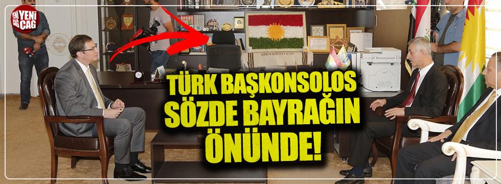 Erbil Başkonsolosu sözde bayrağın önünde!