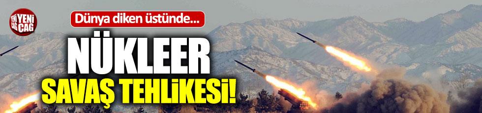 Dünya diken üstünde... Nükleer savaş tehlikesi!