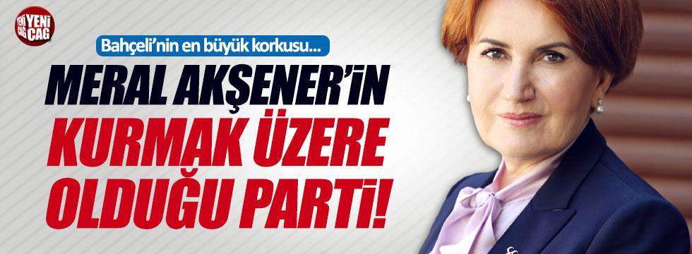 """""""Bahçeli'nin en büyük korkusu Akşener'in kuracağı parti..."""""""