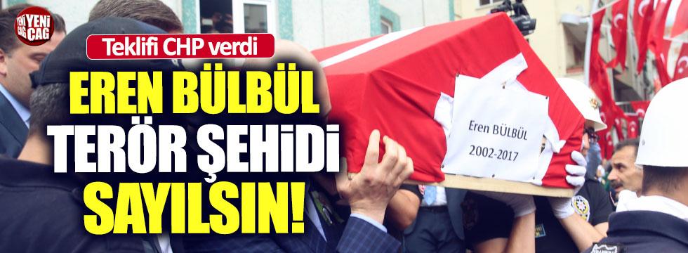 CHP'den Eren Bülbül için yasa teklifi
