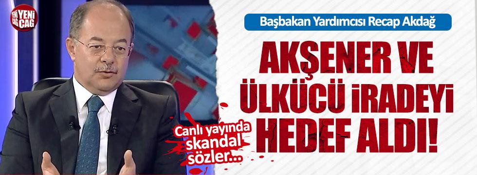 Başbakan Yardımcısı'ndan, Akşener hakkında skandal sözler