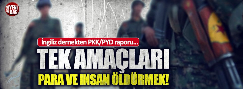 İngiliz dernekten PKK-PYD raporu