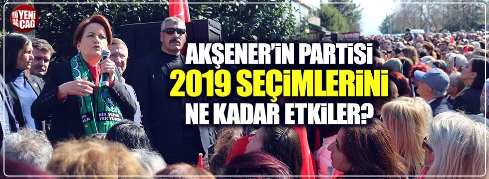Akşener'in partisi 2019 seçimlerini ne kadar etkiler?