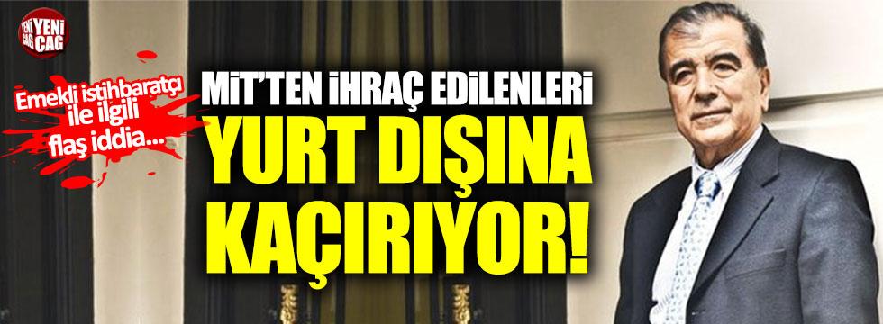 """""""Emekli istihbaratçı MİT'ten ihraç edilenleri yurt dışına kaçırıyor"""" iddiası"""