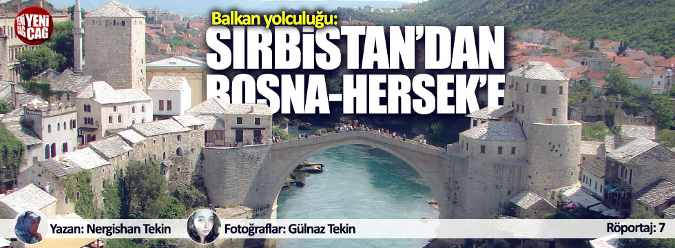 Balkan Yolculuğu: Sırbistan'dan Bosna Hersek'e