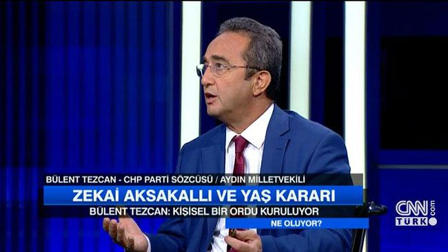CHP'li Tezcan: Kişisel bir ordu kuruluyor