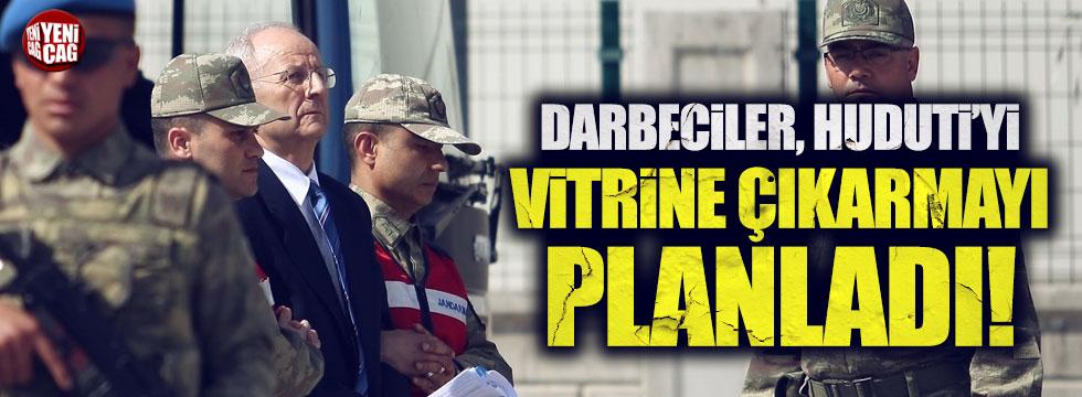 """""""Darbeciler Huduti'yi vitrine çıkarmayı planladı"""""""