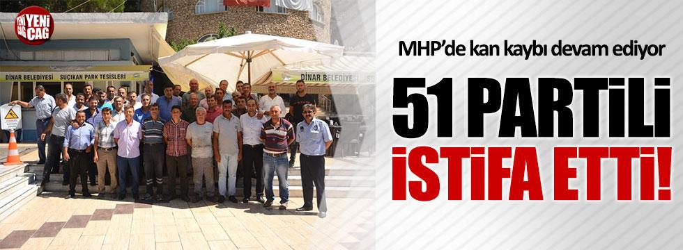MHP'de kan kaybı devam ediyor: 51 istifa