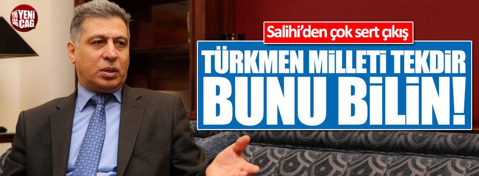 """Erşat Salihi: """"Türkmen milleti tekdir!"""""""