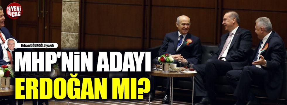 MHP'nin adayı Erdoğan mı?