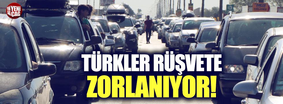 """""""Türkler rüşvet vermeye zorlanıyor"""""""