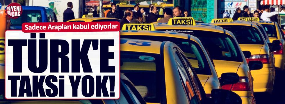 İstanbul'da Türklere taksi yok