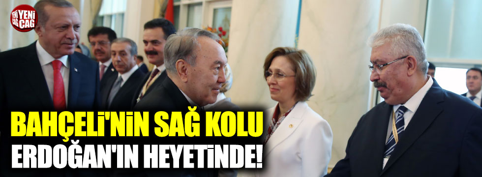 Bahçeli'nin sağ kolu Erdoğan'ın heyetinde