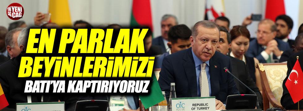 """Erdoğan: """"Parlak beyinlerimizi Batı'ya kaptırıyoruz"""""""