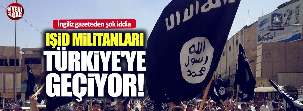IŞİD militanları Türkiye'ye geçiyor iddiası