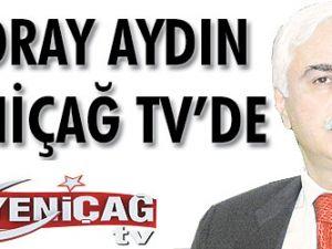 Koray Aydın Yeniçağ TVde
