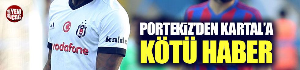 Beşiktaş'a Portekiz'den kötü haber
