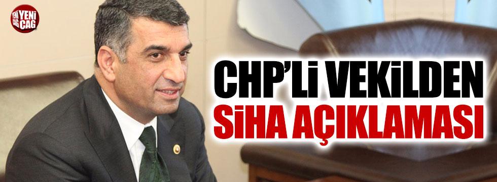CHP'li vekilden SİHA açıklaması