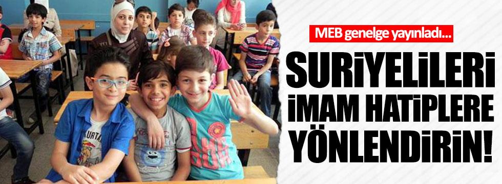 'Suriyeli öğrencileri imam hatiplere yönlendirin' genelgesi