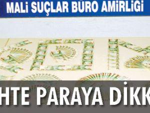 Sahte paraya DİKKAT!