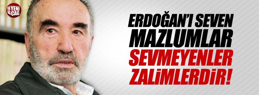 """Karaman: """"Erdoğan'ı sevenler mazlumlar, sevmeyenler zalimlerdir"""""""