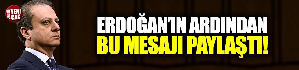 Savcı Bharara, Erdoğan'ın ardından bu mesajı paylaştı!