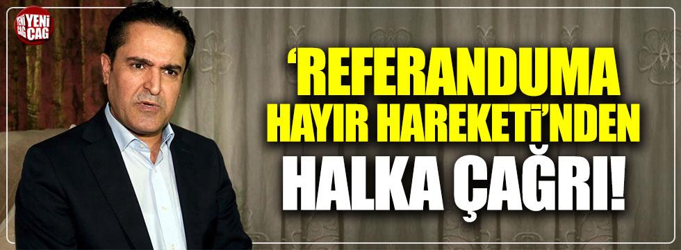 """""""Referanduma Şimdi Hayır Hareketi""""nden halka çağrı"""