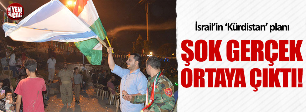 İsrail'in 'Kürdistan' planı ortaya çıktı