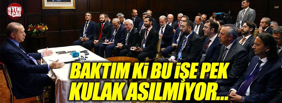 """Erdoğan: """"Baktım ki bu işe pek kulak asılmıyor..."""""""