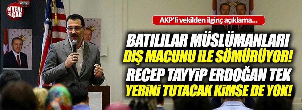 """AKP'li vekilden ilginç çıkış: """"Diş macunu"""""""