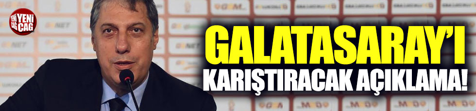 Galatasaray'ı karıştıracak açıklama